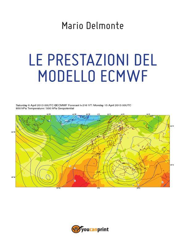 LE PRESTAZIONI DEL MODELLO ECMWF