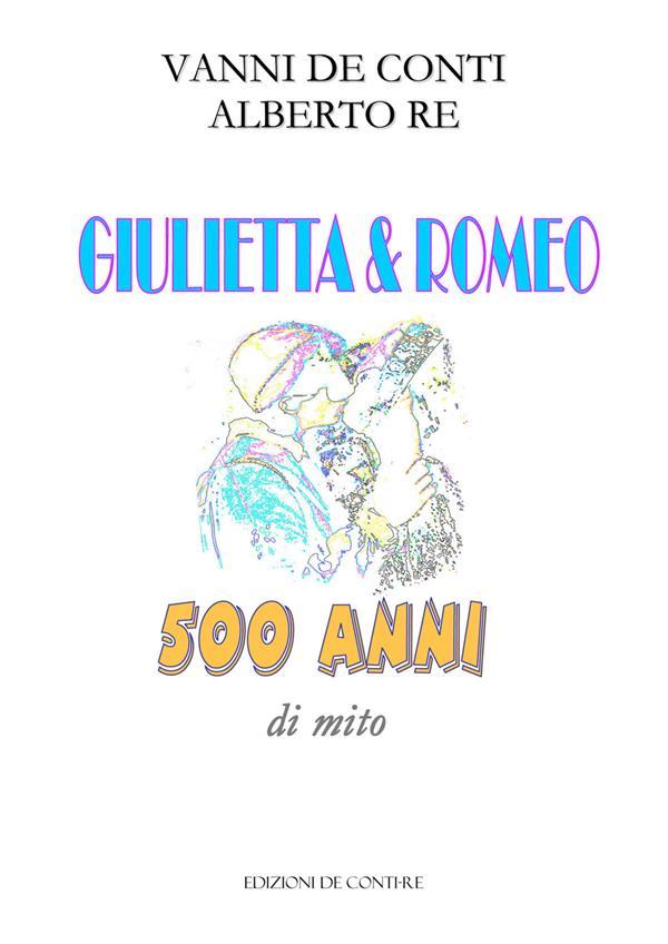GIULIETTA E ROMEO 500 ANII DI MITO