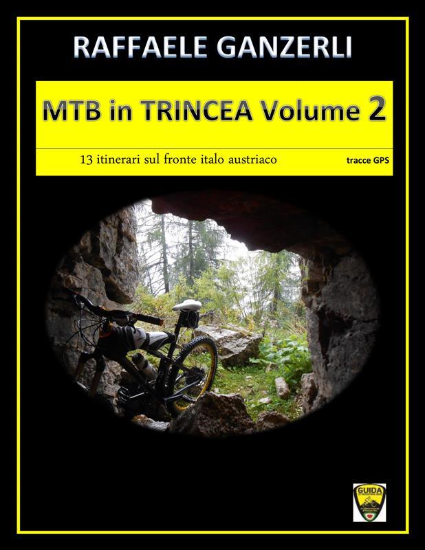 MTB in TRINCEA Volume 2
