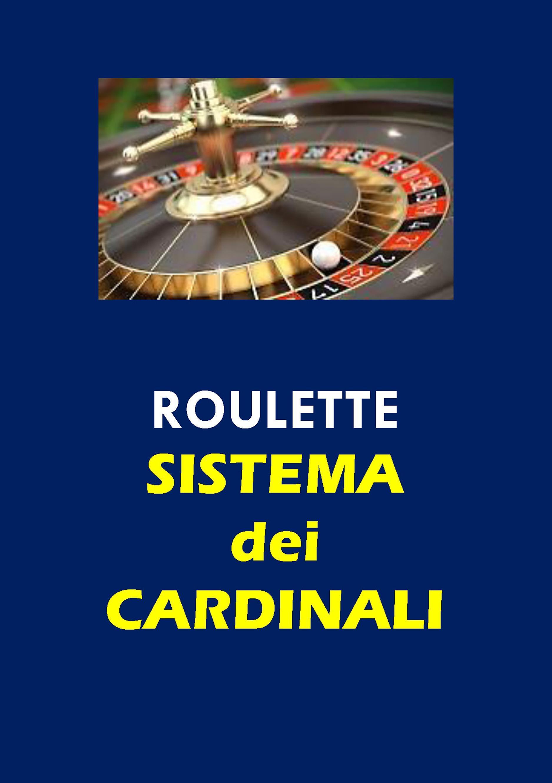 Roulette. Sistema dei Cardinali