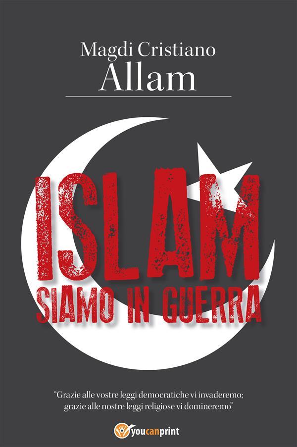 Islam. Siamo in guerra