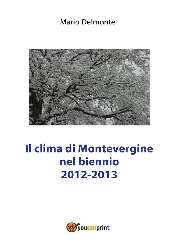 IL CLIMA DI MONTEVERGINE NEL BIENNIO 2012-2013