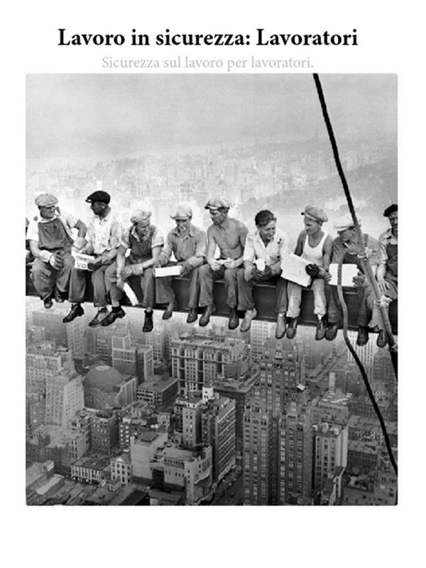 Lavorare in sicurezza - Lavoratori