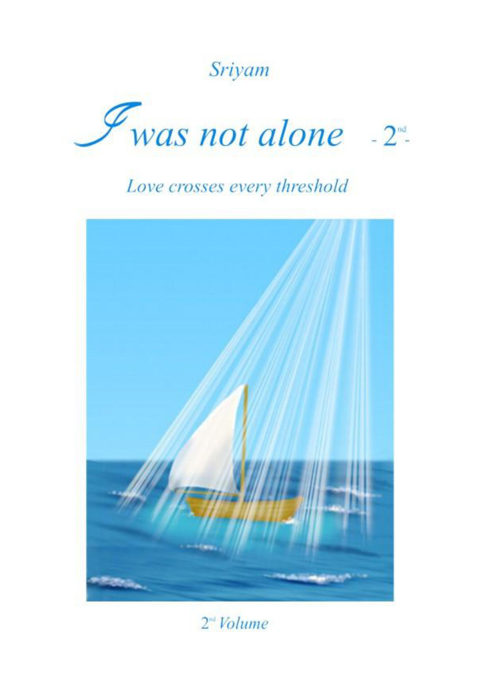 I was not alone (Vol.2)