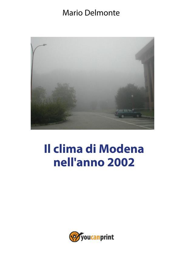 IL CLIMA DI MODENA NELL'ANNO 2002