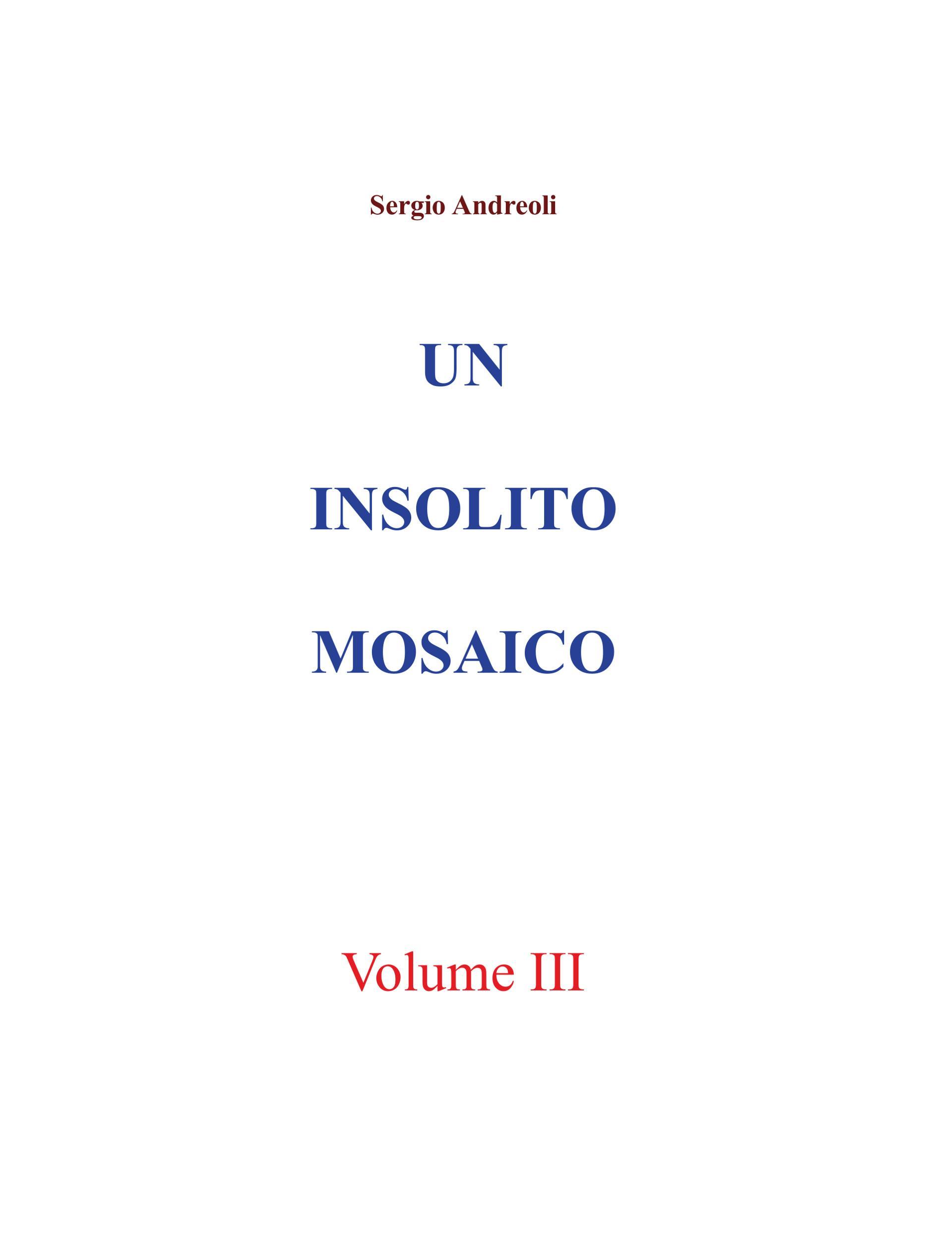 Un insolito mosaico. Vol. 3