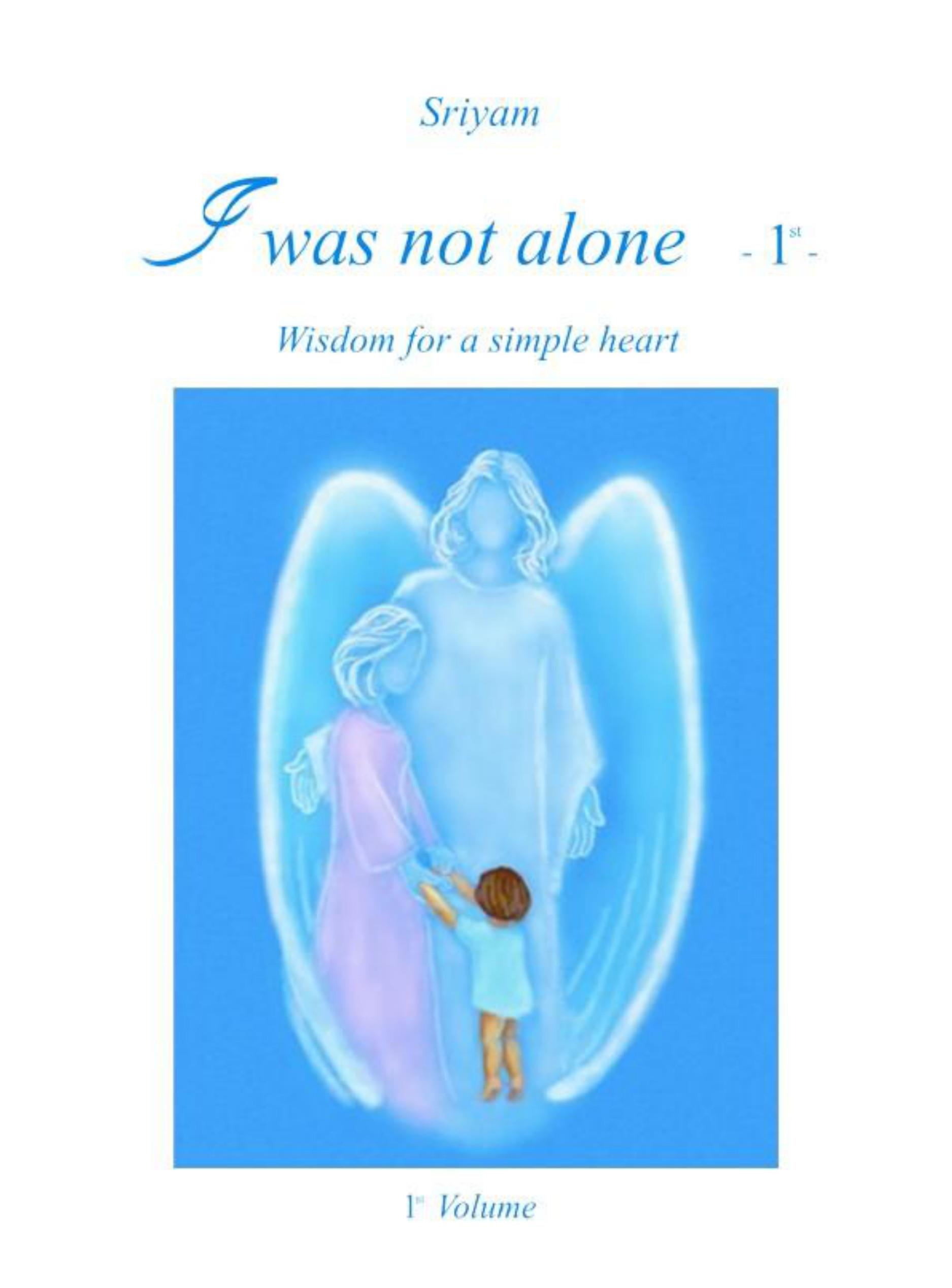 I was not alone (Vol.1)