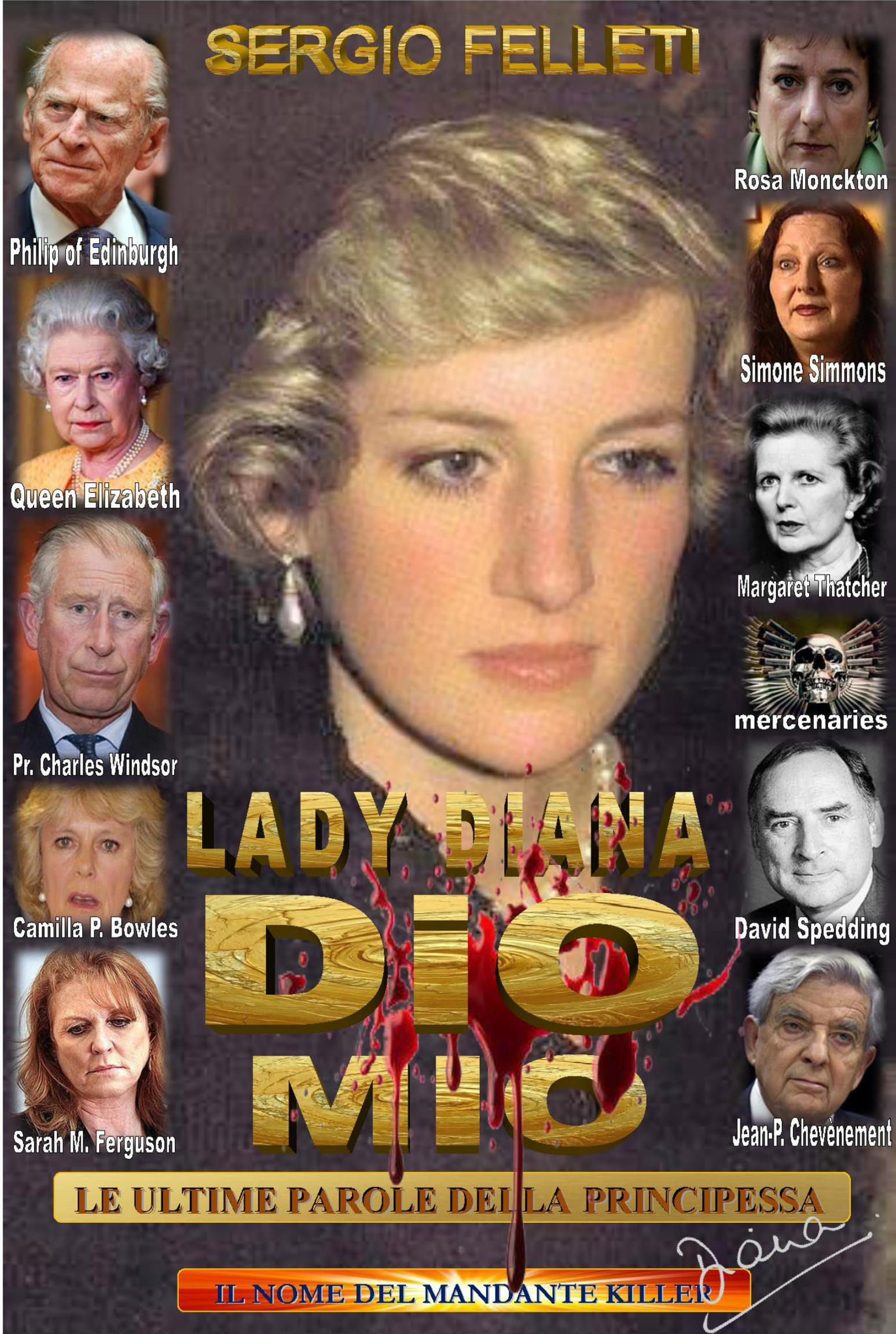 Lady Diana - Dio Mio, le ultime parole della principessa