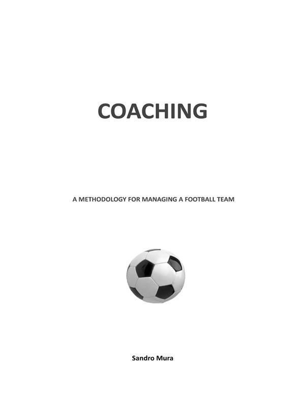 COACHING - A methodology for managing a football team