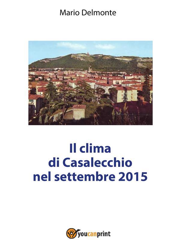 IL CLIMA DI CASALECCHIO NEL SETTEMBRE 2015