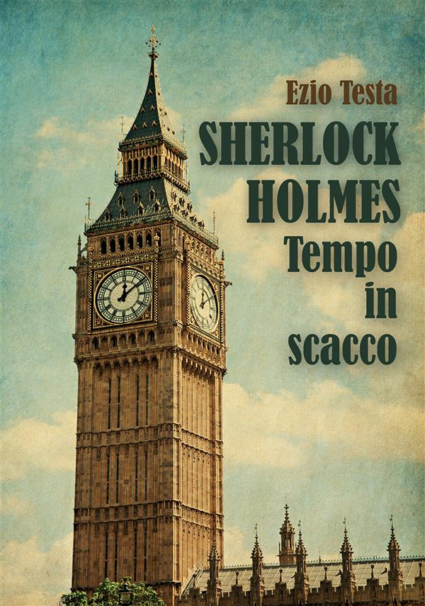 Sherlock Holmes, tempo in scacco