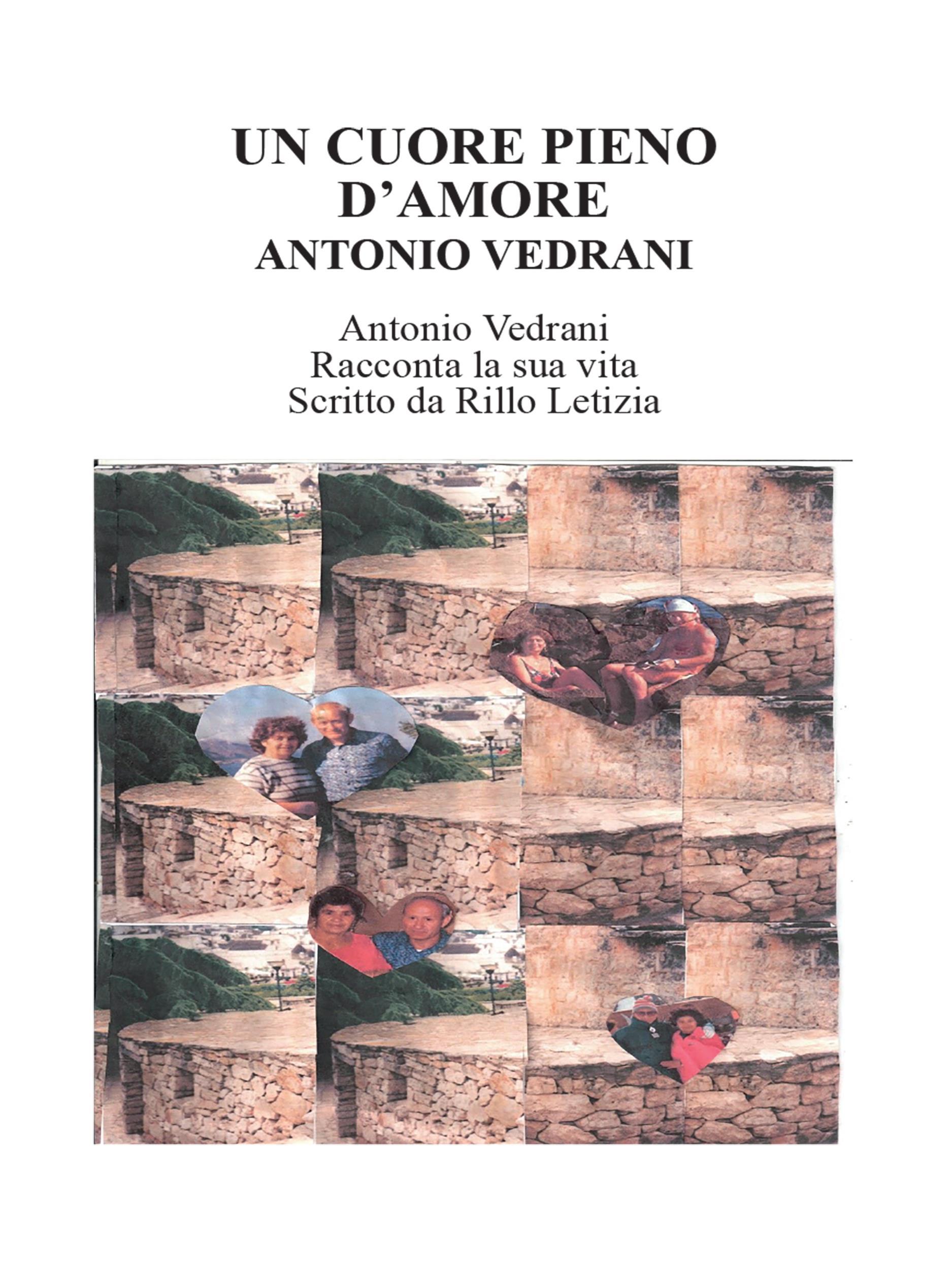 Un cuore pieno d'amore. Antonio Vedrani