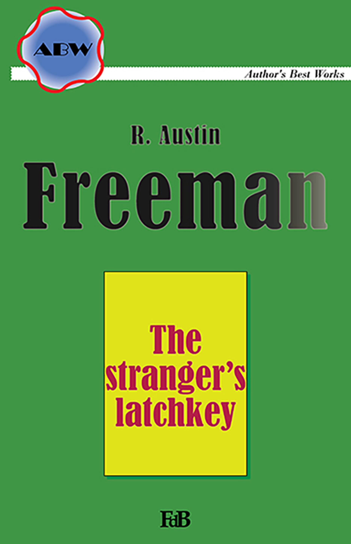 The stranger's latchkey