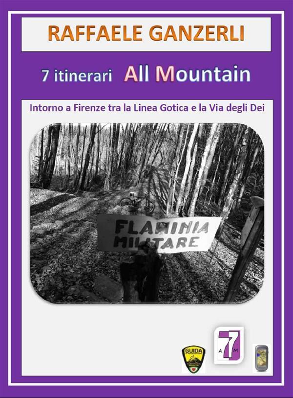 7 Itinerari MTB tra la Linea Gotica e la Via degli Dei