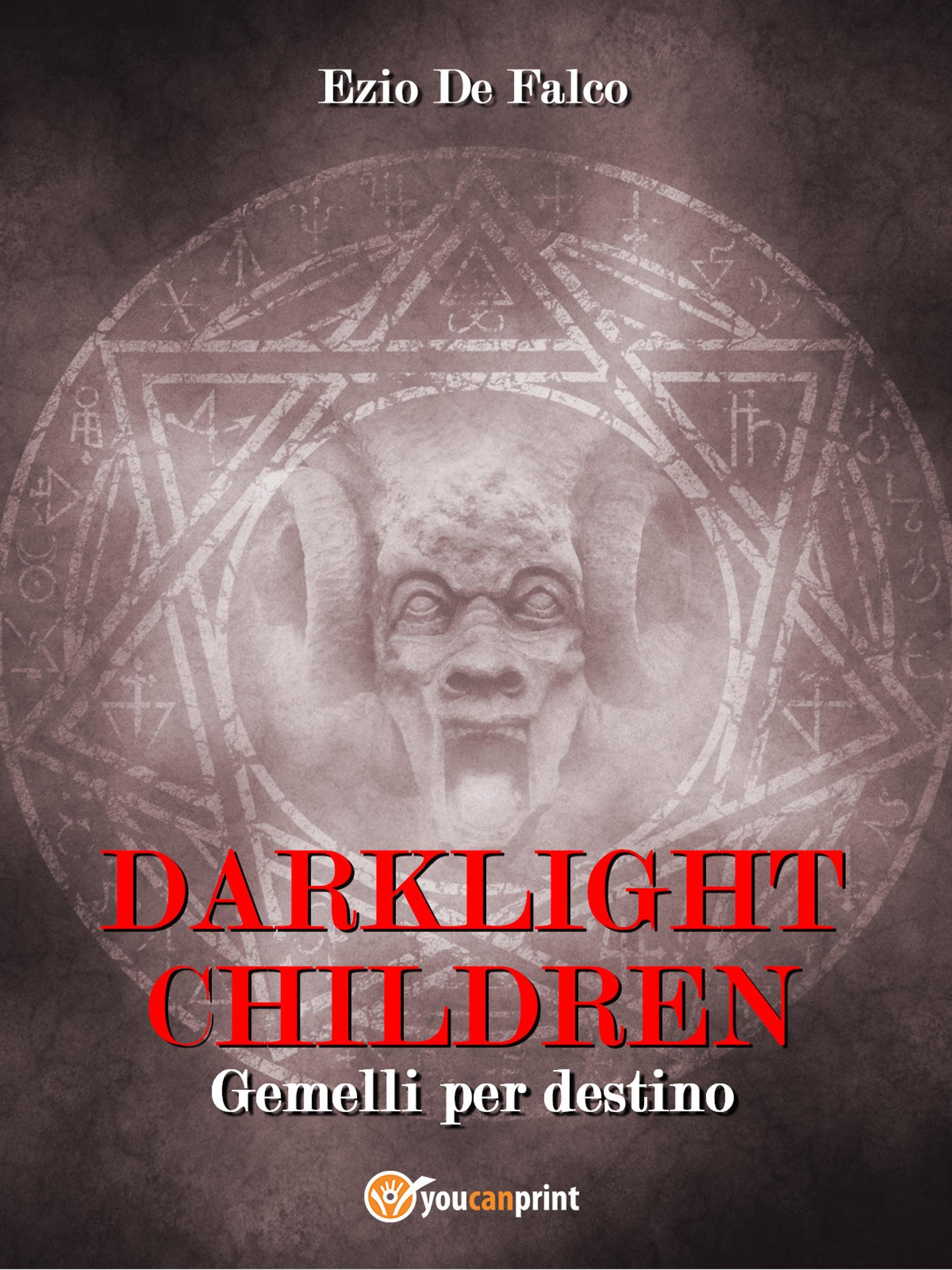 DARKLIGHT CHILDREN - Gemelli per Destino