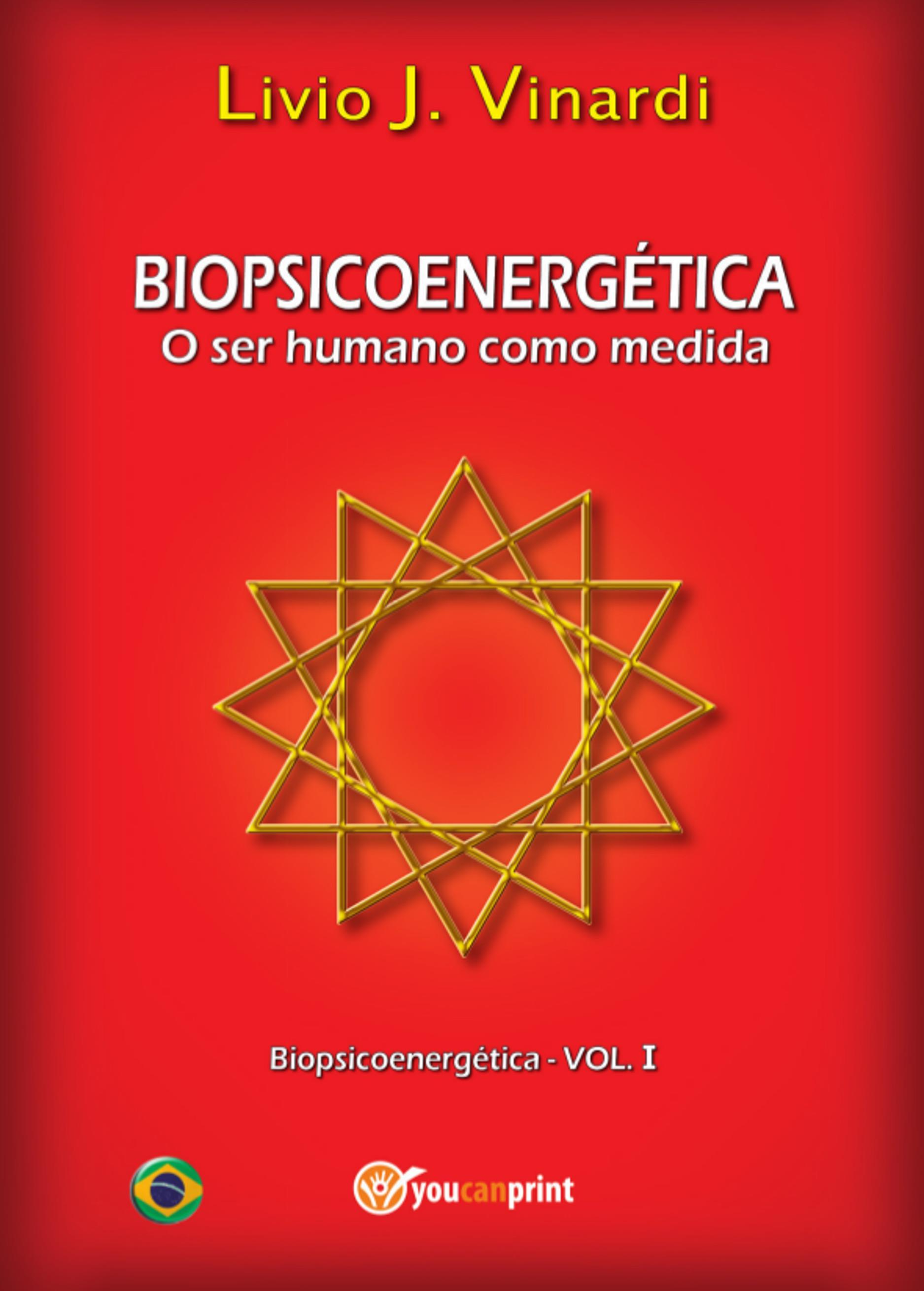 BIOPSICOENERGÉTICA - O ser humano como medida EM PORTUGUÊS