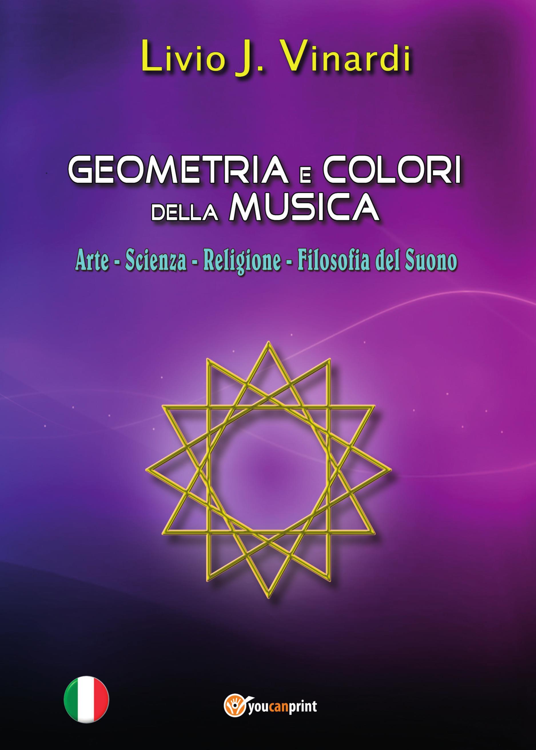 Geometria e Colori della Musica – Arte, Scienza, Religione e Filosofia del suono