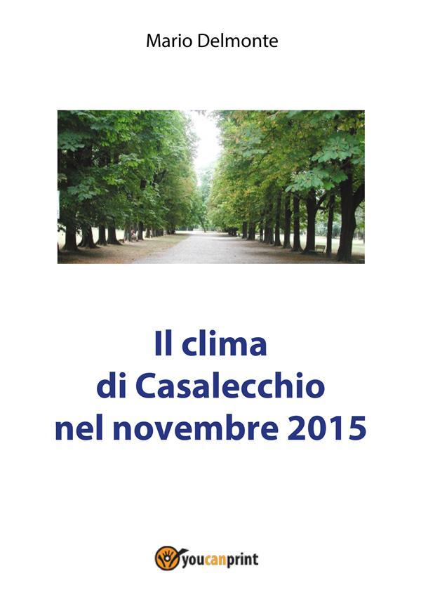 IL CLIMA DI CASALECCHIO NEL NOVEMBRE 2015
