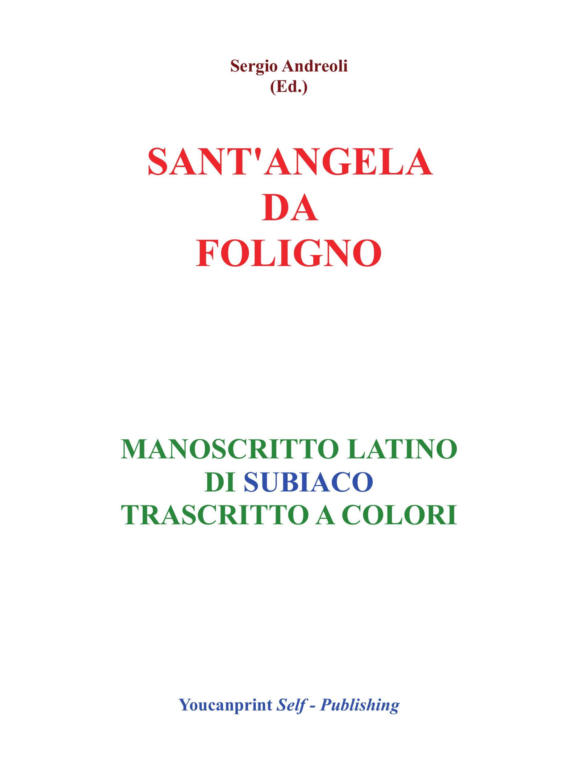 S.Angela da Foligno - Manoscritto latino di Subiaco trascritto a colori