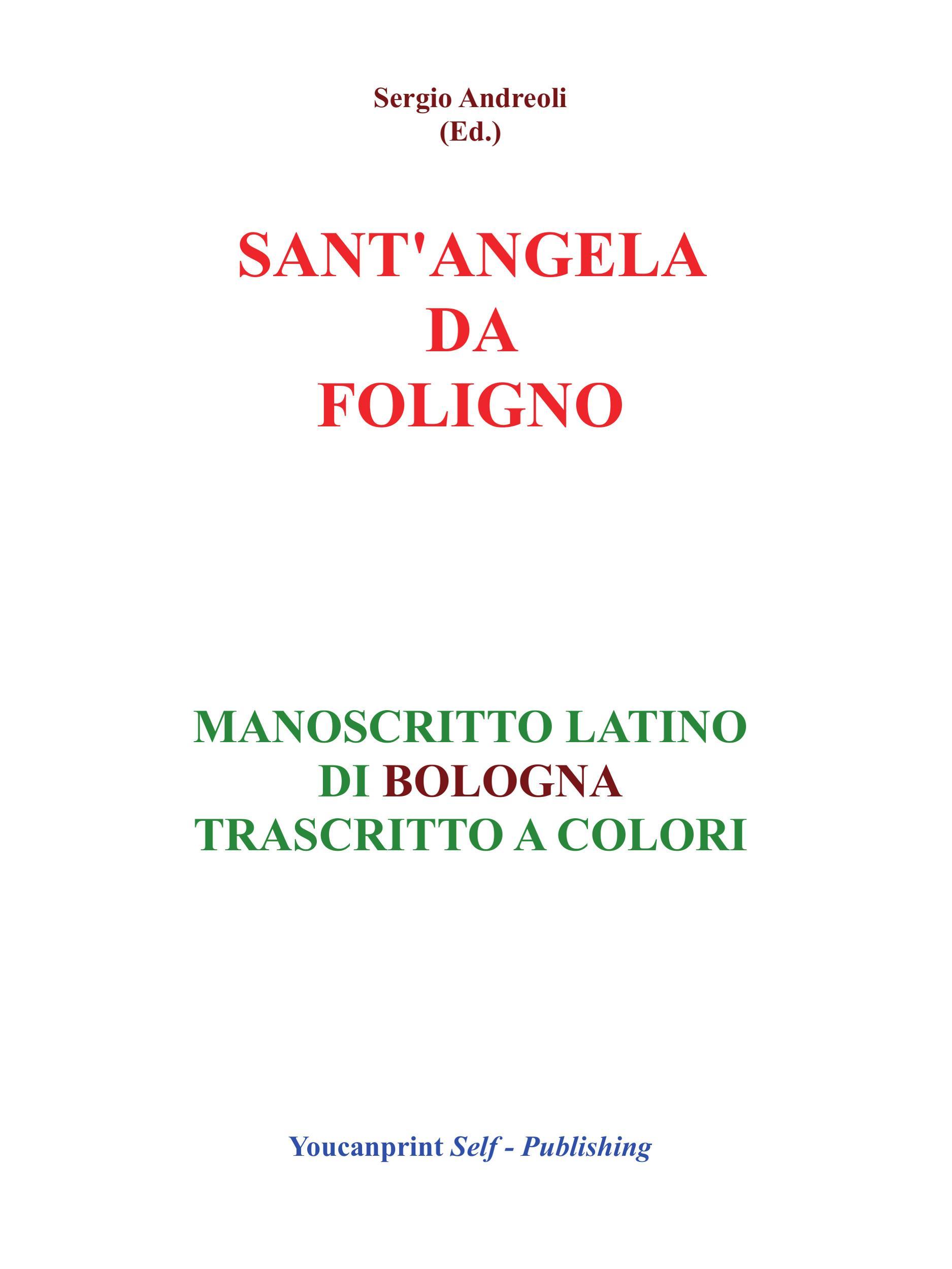 S.Angela da Foligno - Manoscritto latino di Bologna trascritto a colori