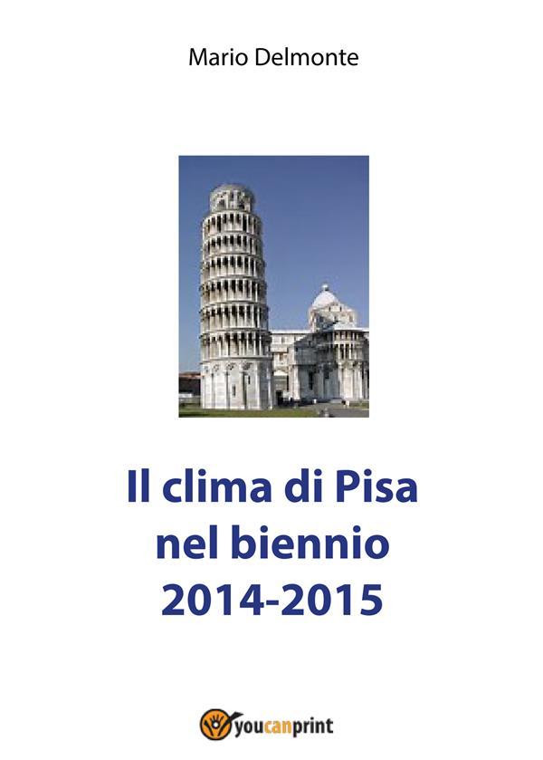IL CLIMA DI PISA NEL BIENNIO 2014-2015