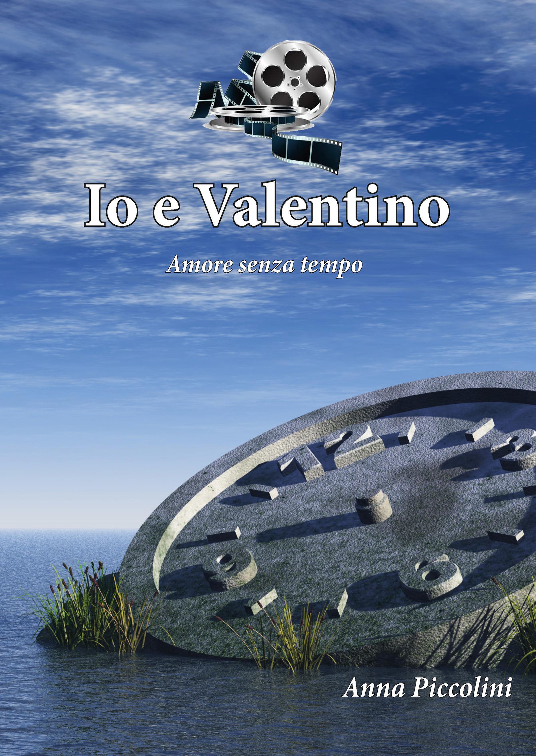 Io e Valentino (Amore senza tempo)