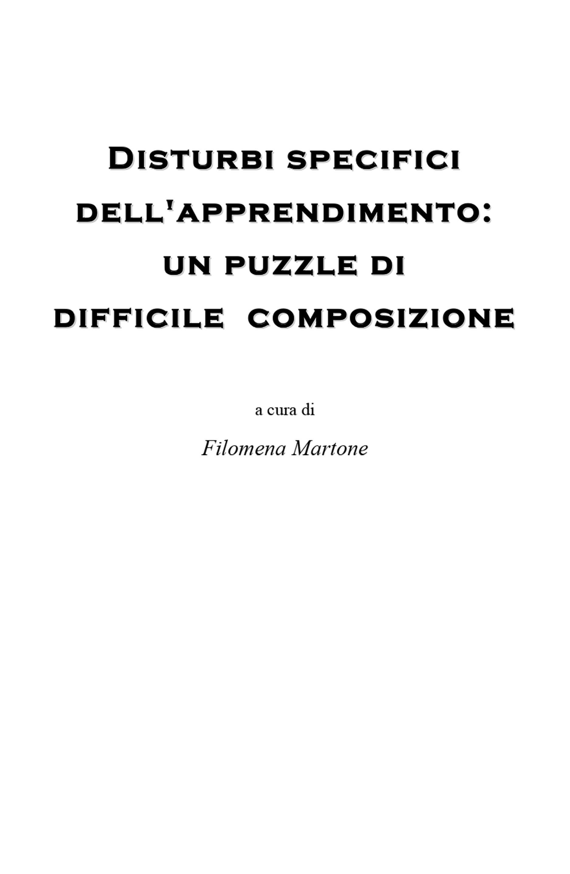 Disturbi specifici dell'apprendimento: un puzzle di difficile composizione