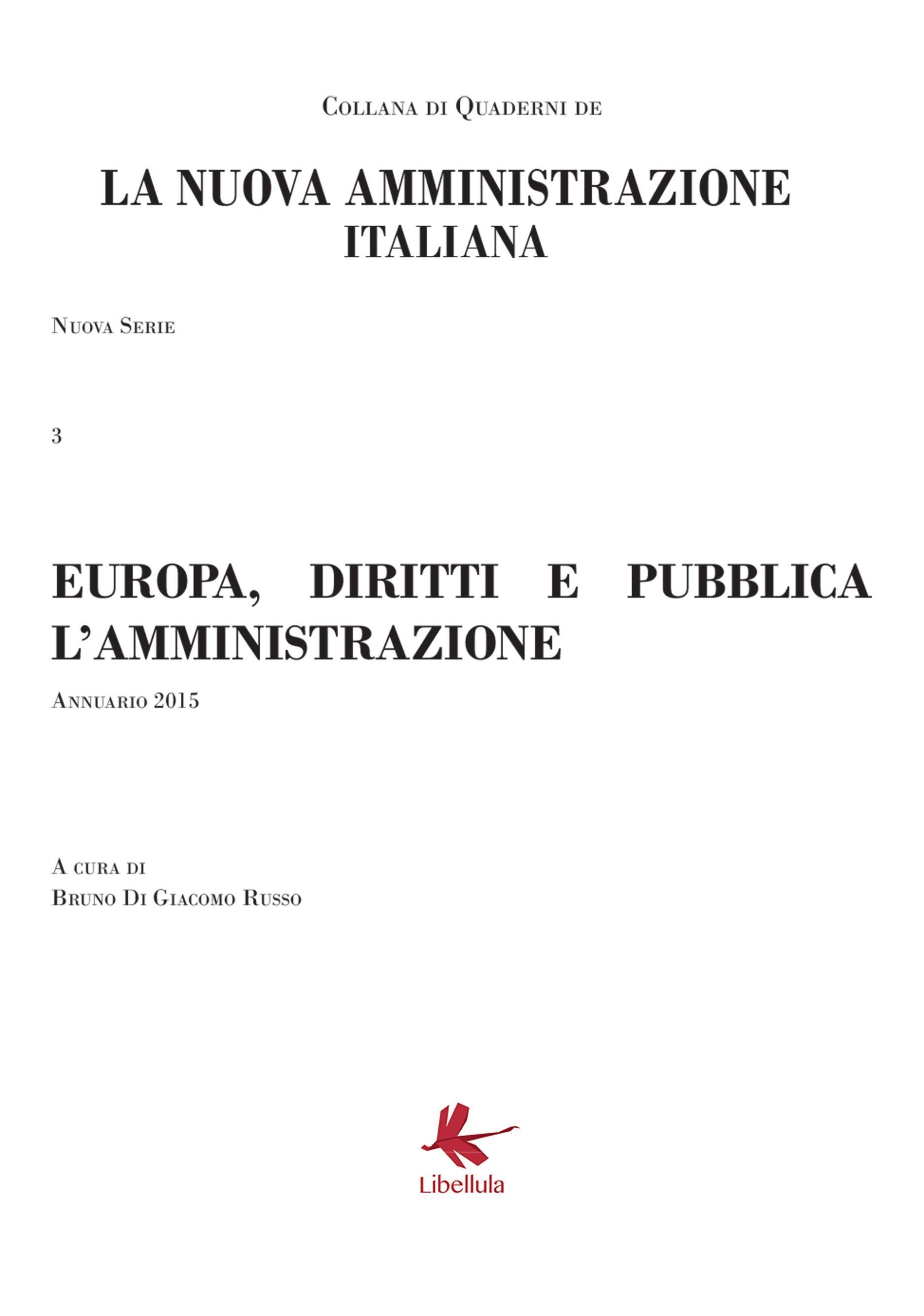 Europa, diritti e pubblica amministrazione. Terzo Volume della Collana della Nuova Amministrazione italiana