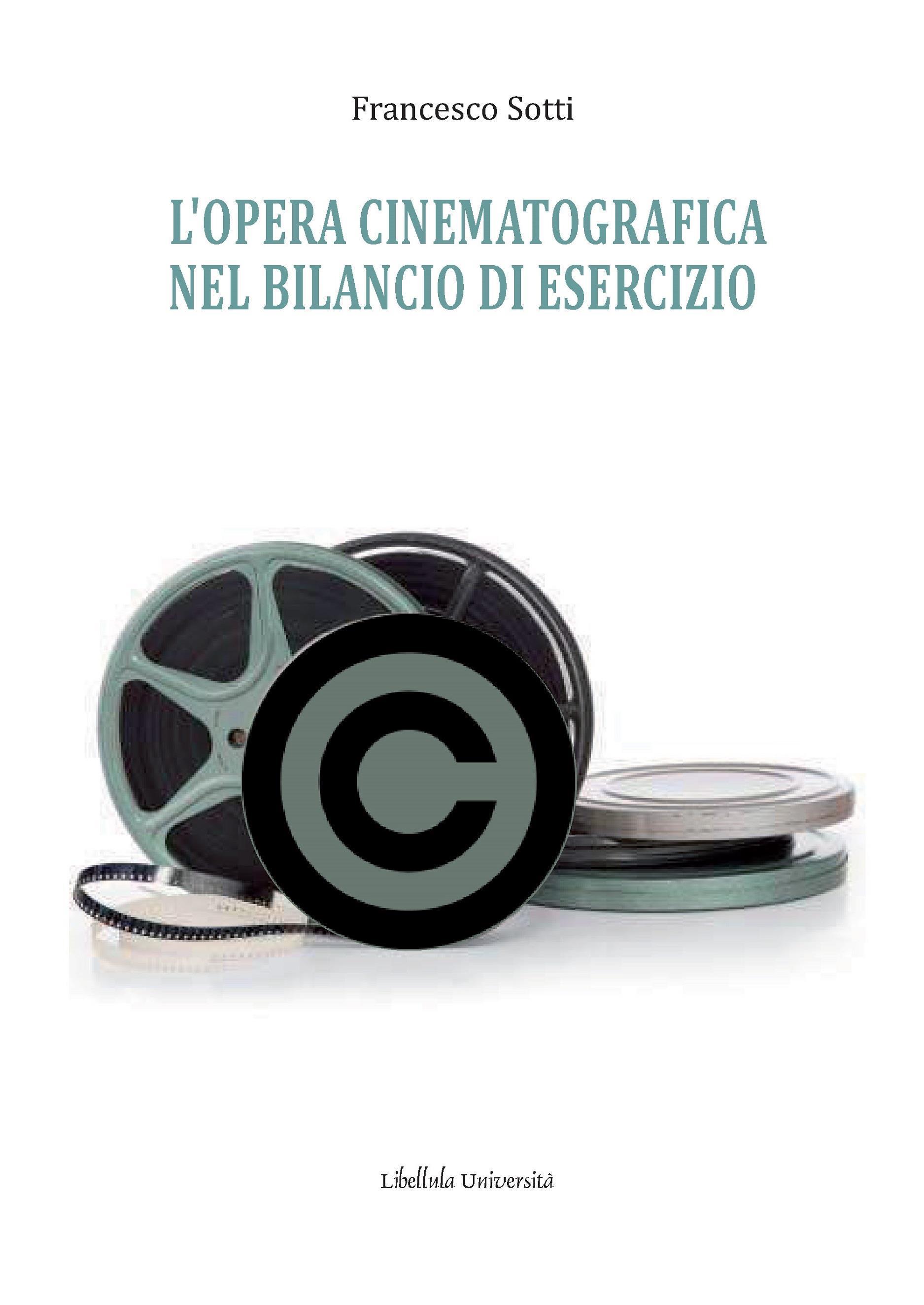 L'opera Cinematografica Nel Bilancio Di Esercizio