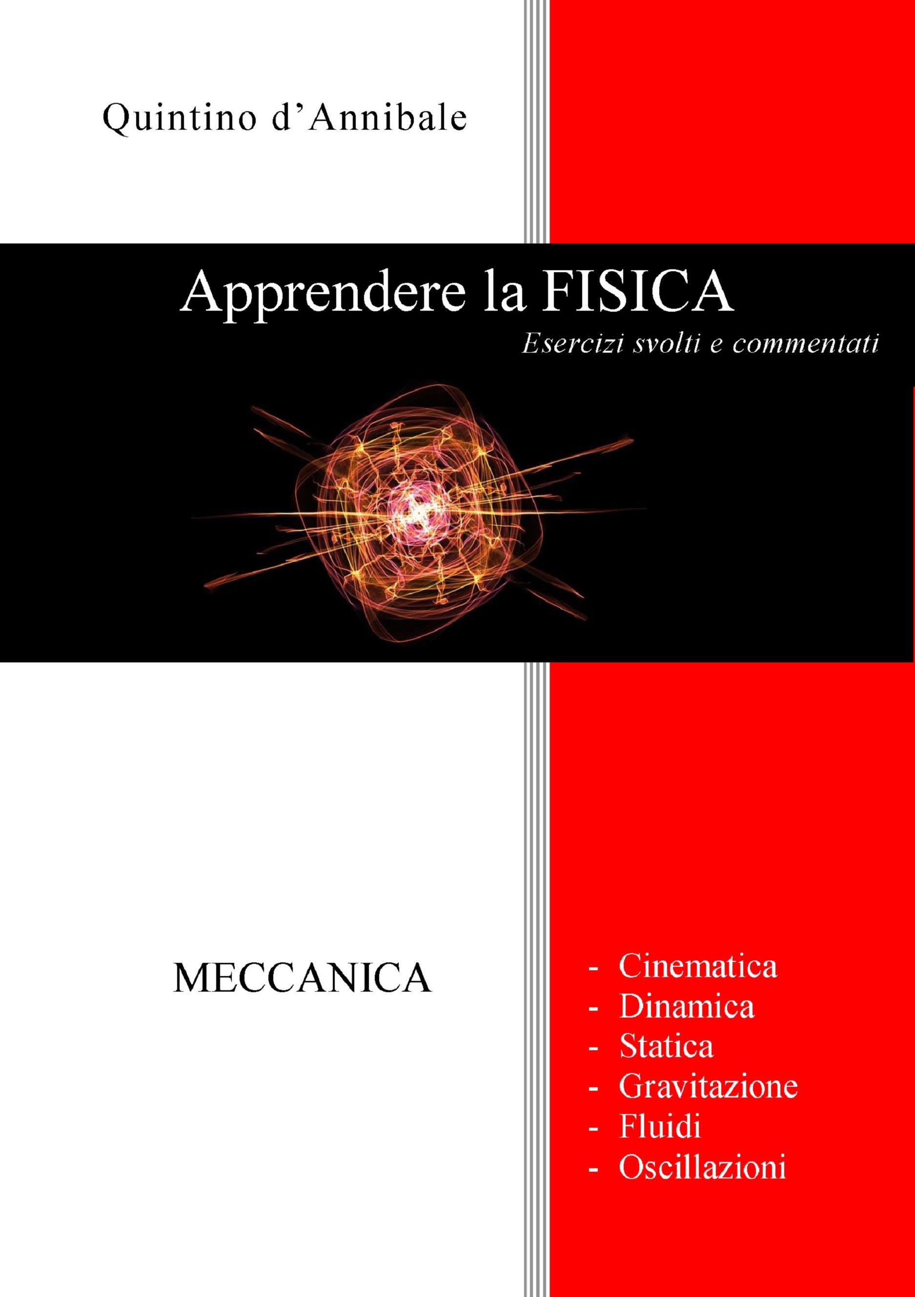 Apprendere la FISICA - Esercizi svolti e commentati