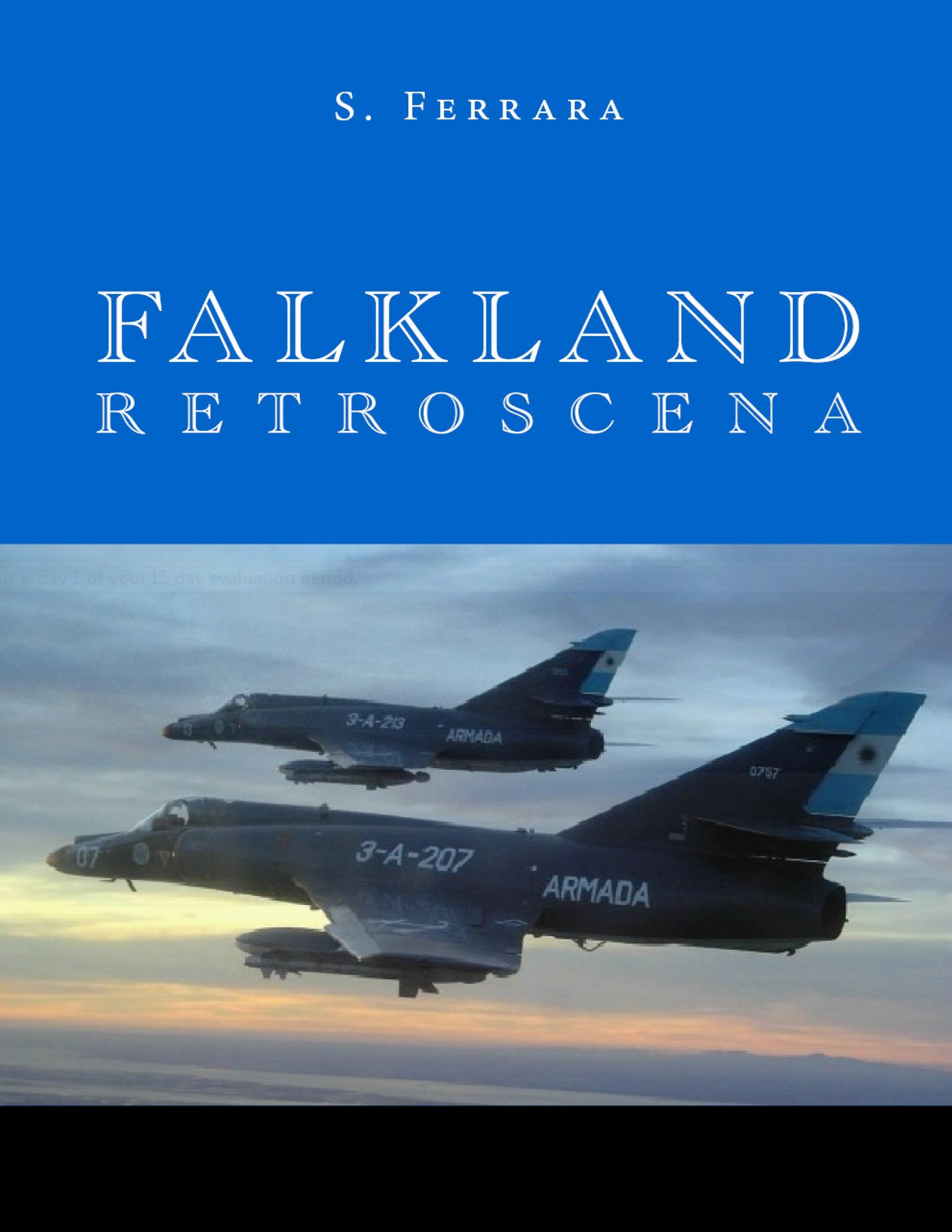 Falkland: retroscena