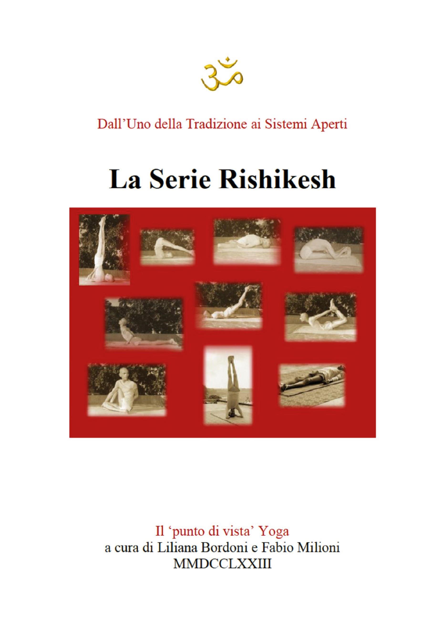 Yoga. La Serie Rishikesh