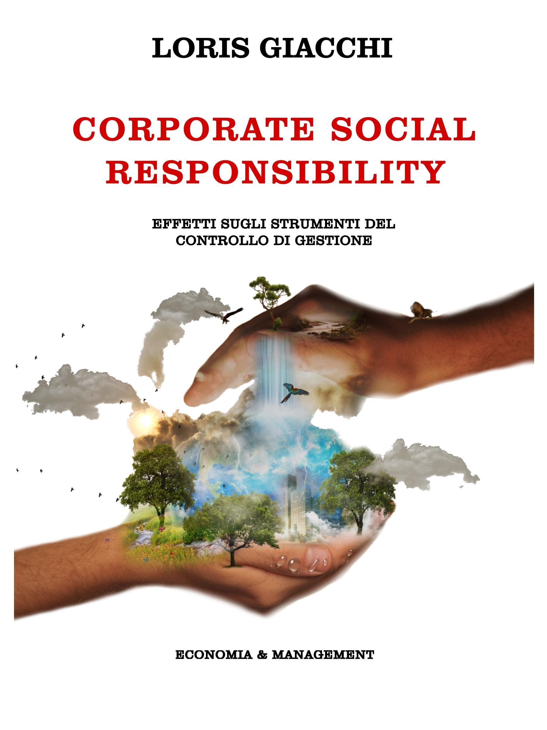 Corporate Social Responsibility. Effetti sugli strumenti del controllo di gestione