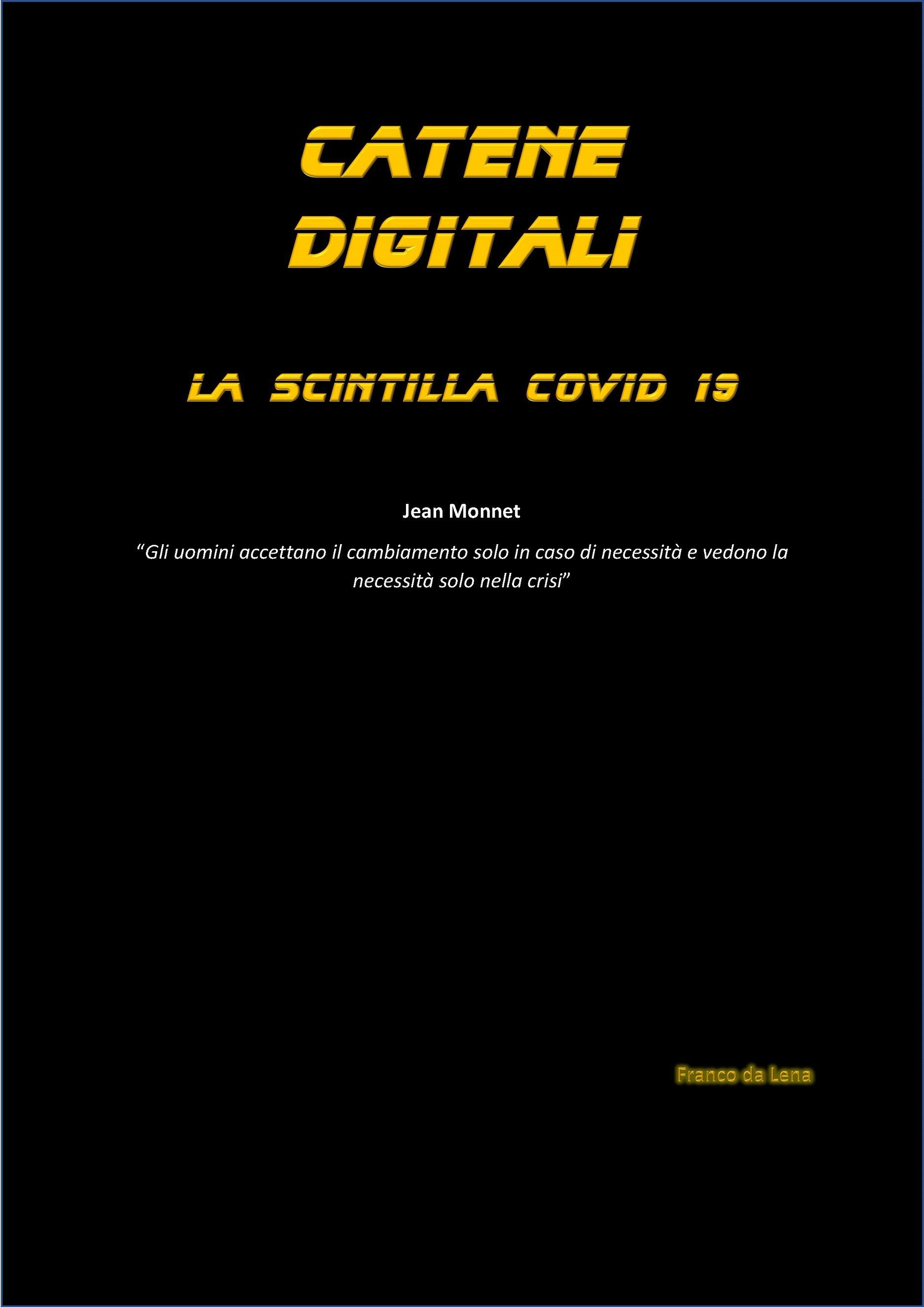 Catene Digitali - la scintilla Covid 19