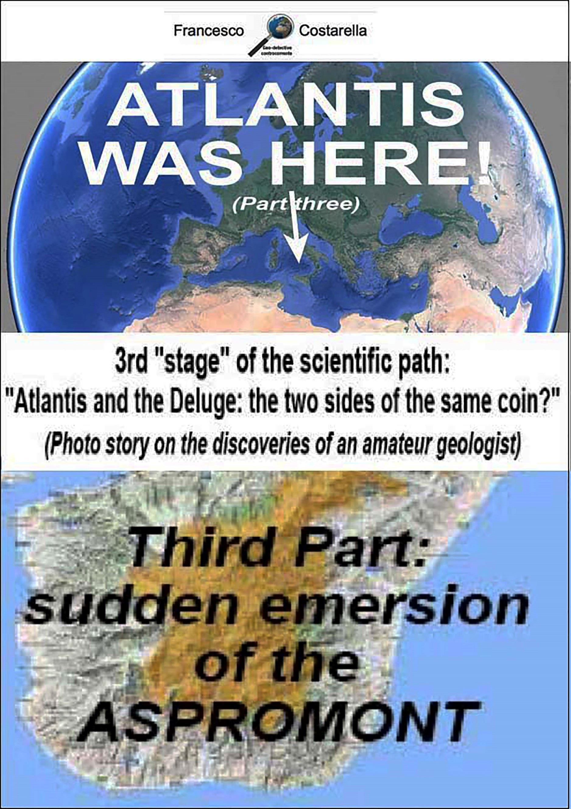 Atlantis was here: Third Part: sudden emersion of the Aspromont.