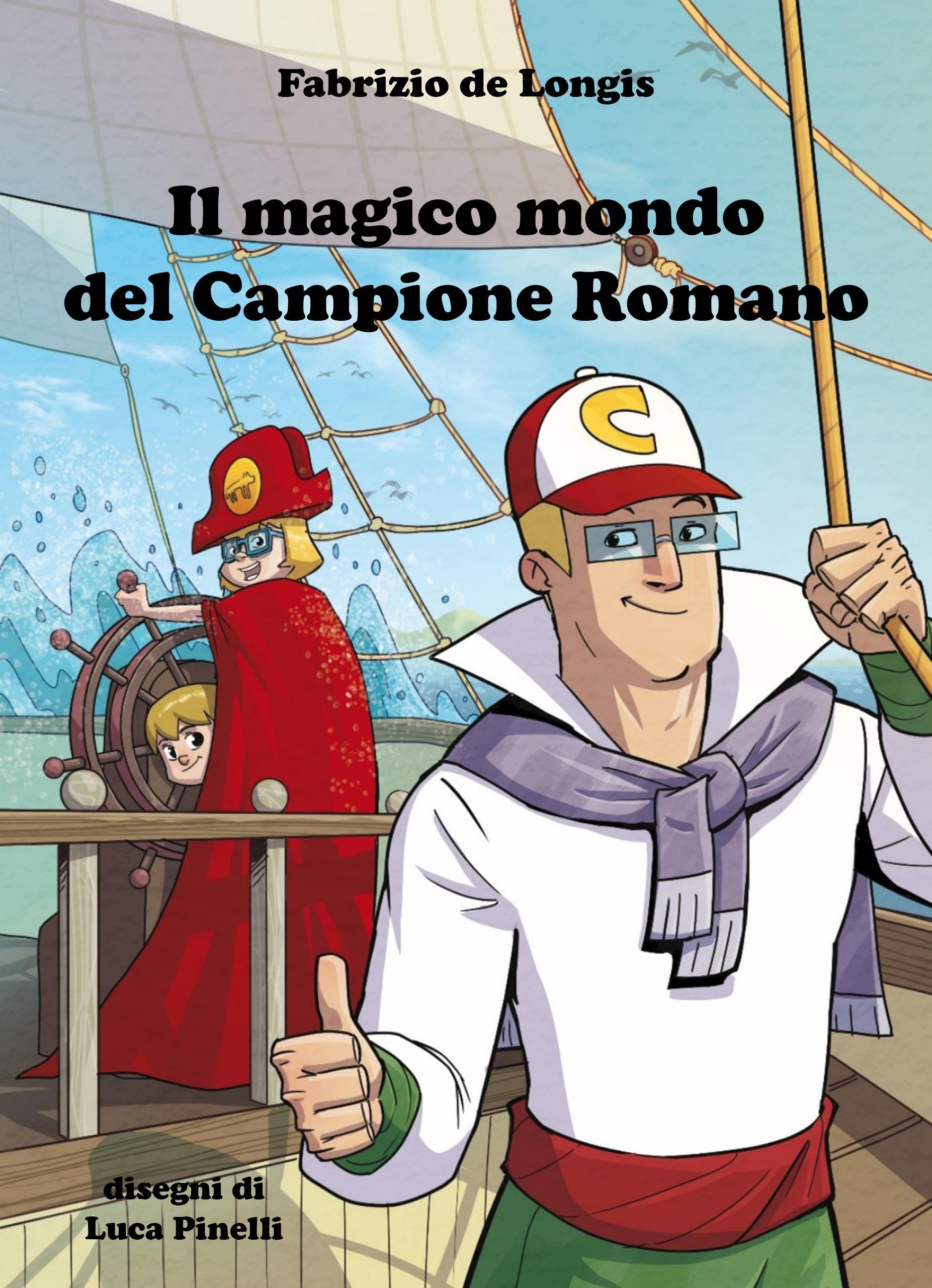 Il magico mondo del Campione Romano