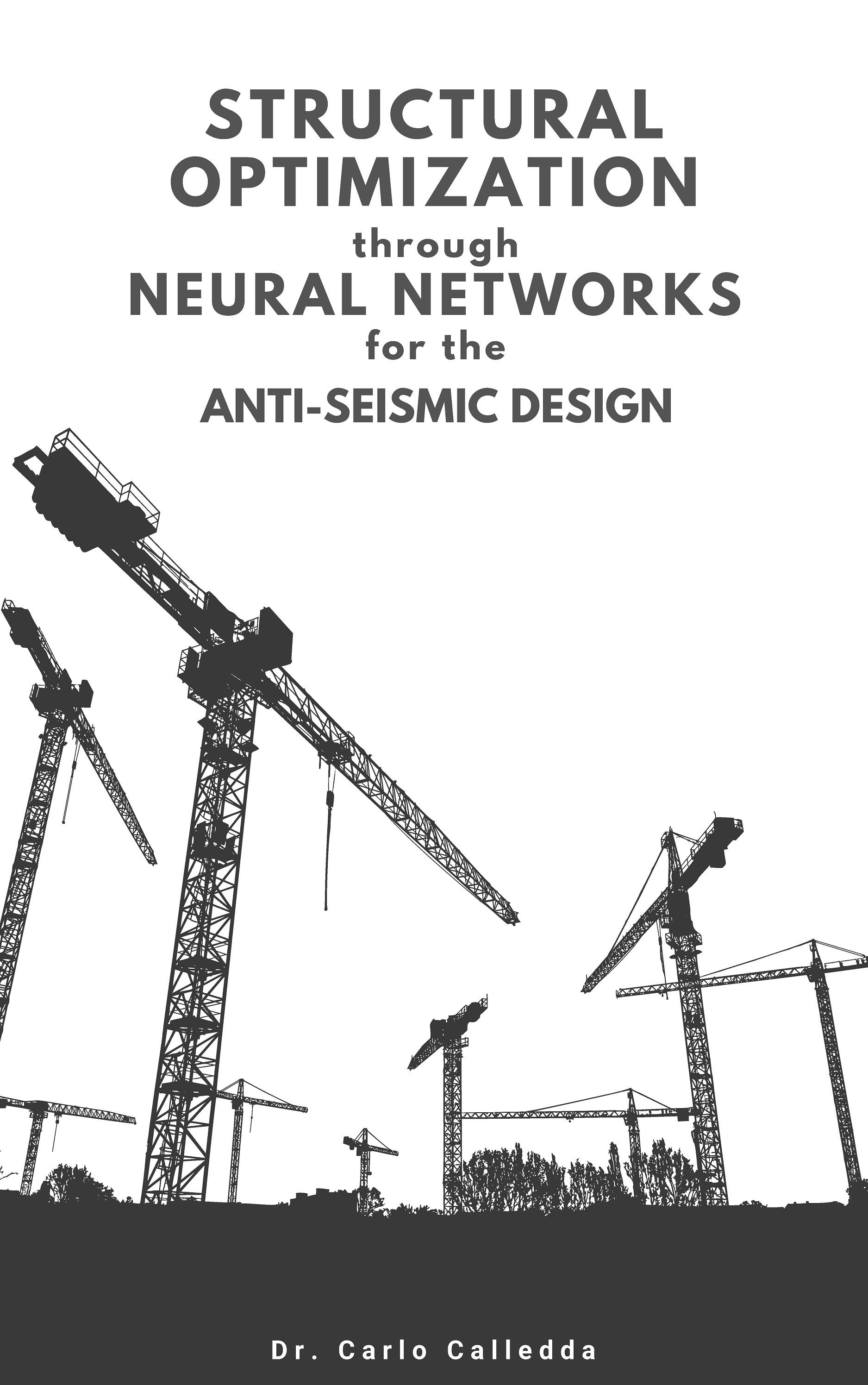Structural optimization through neural networks for the anti-seismic design