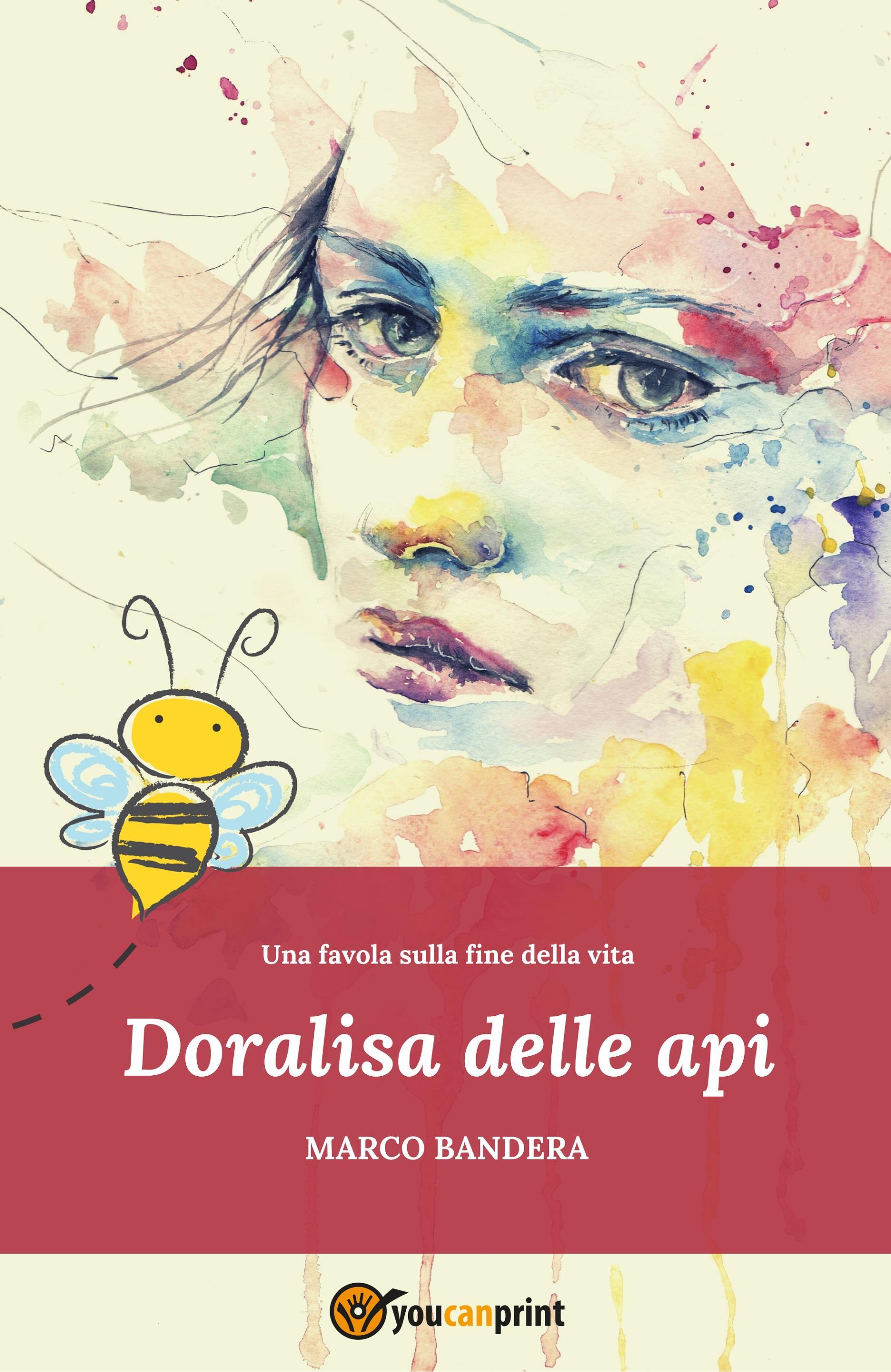 Doralisa delle api - Una favola sulla fine della vita