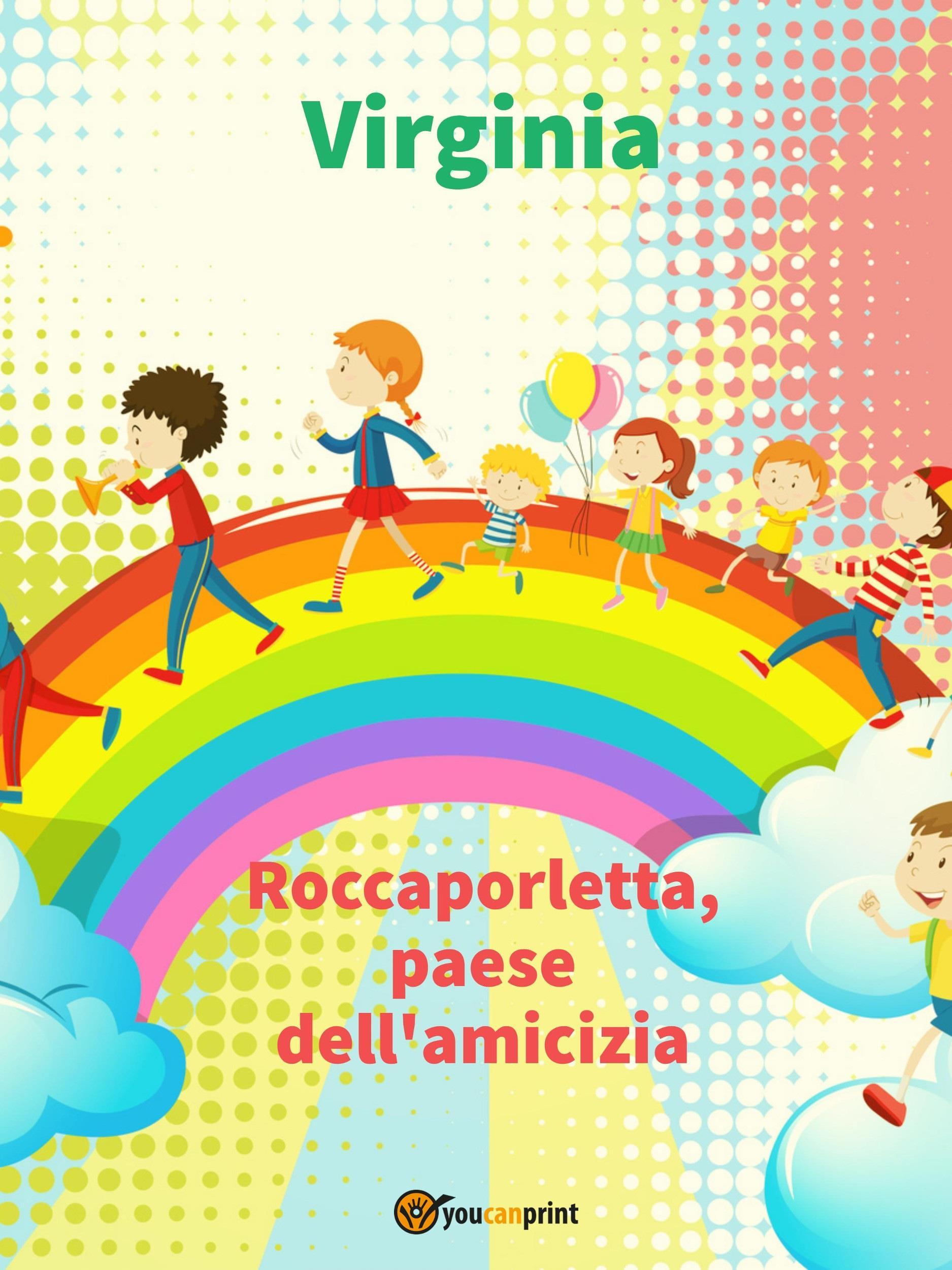 Roccaporletta, paese dell'amicizia