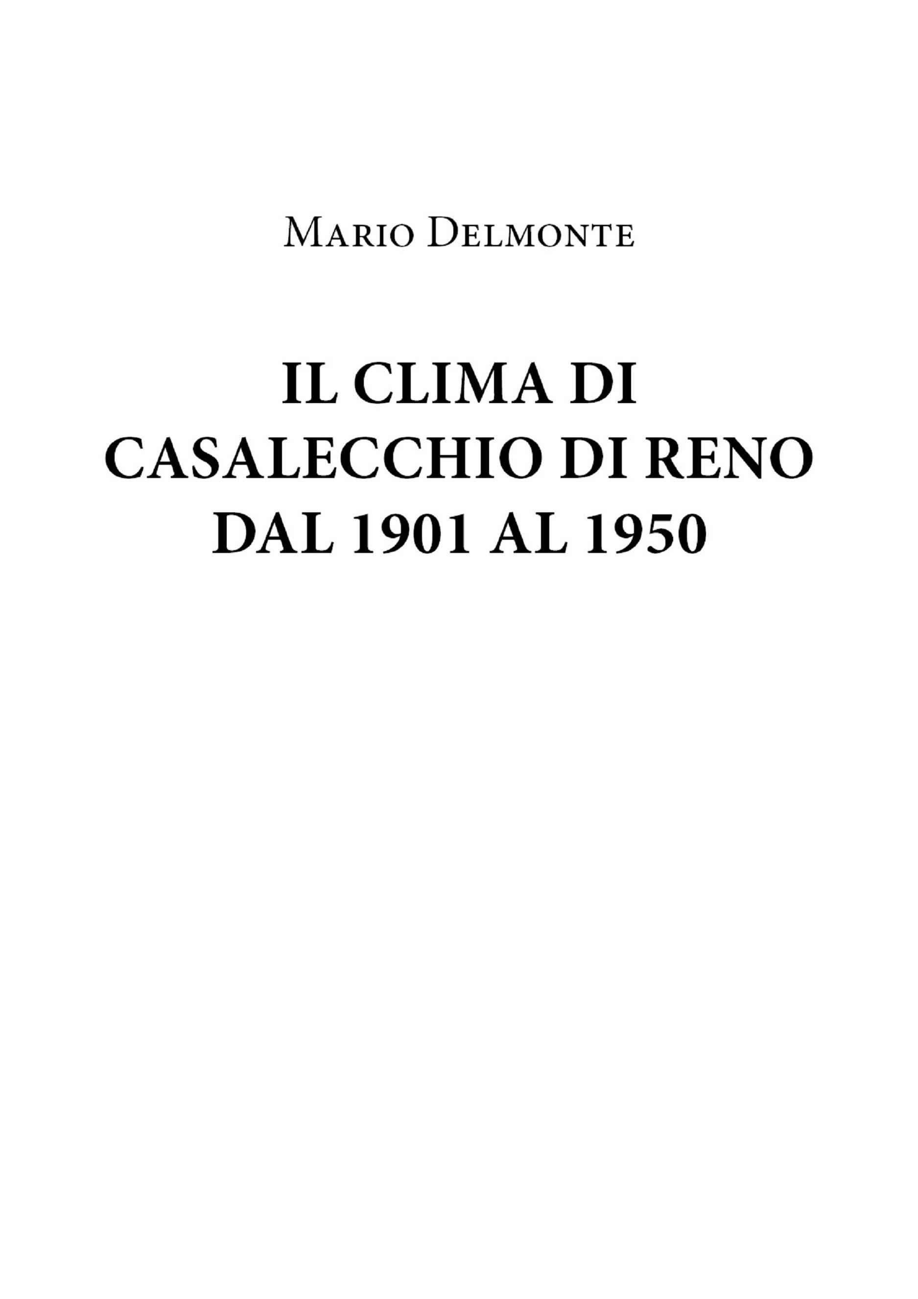 Il Clima Di Casalecchio Di Reno Dal 1901 Al 1950