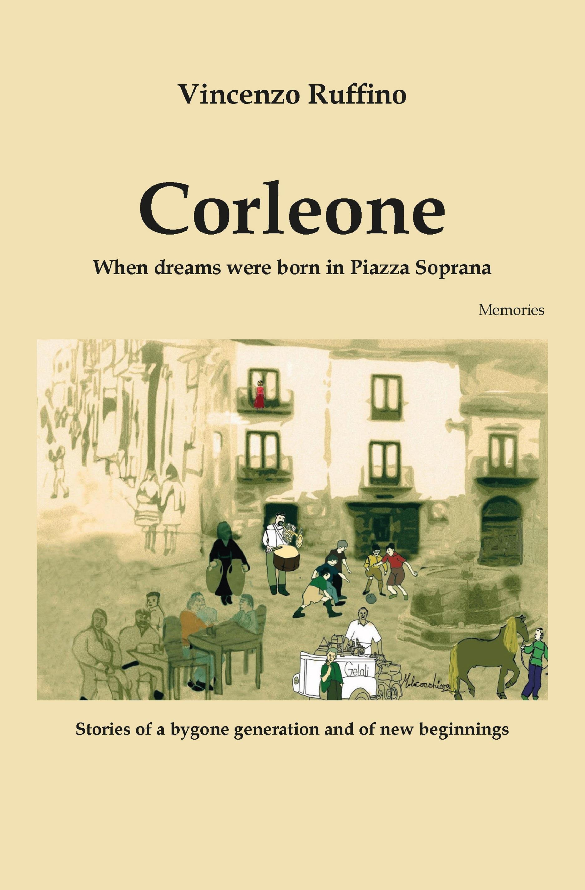 Corleone. When dreams were born in Piazza Soprana