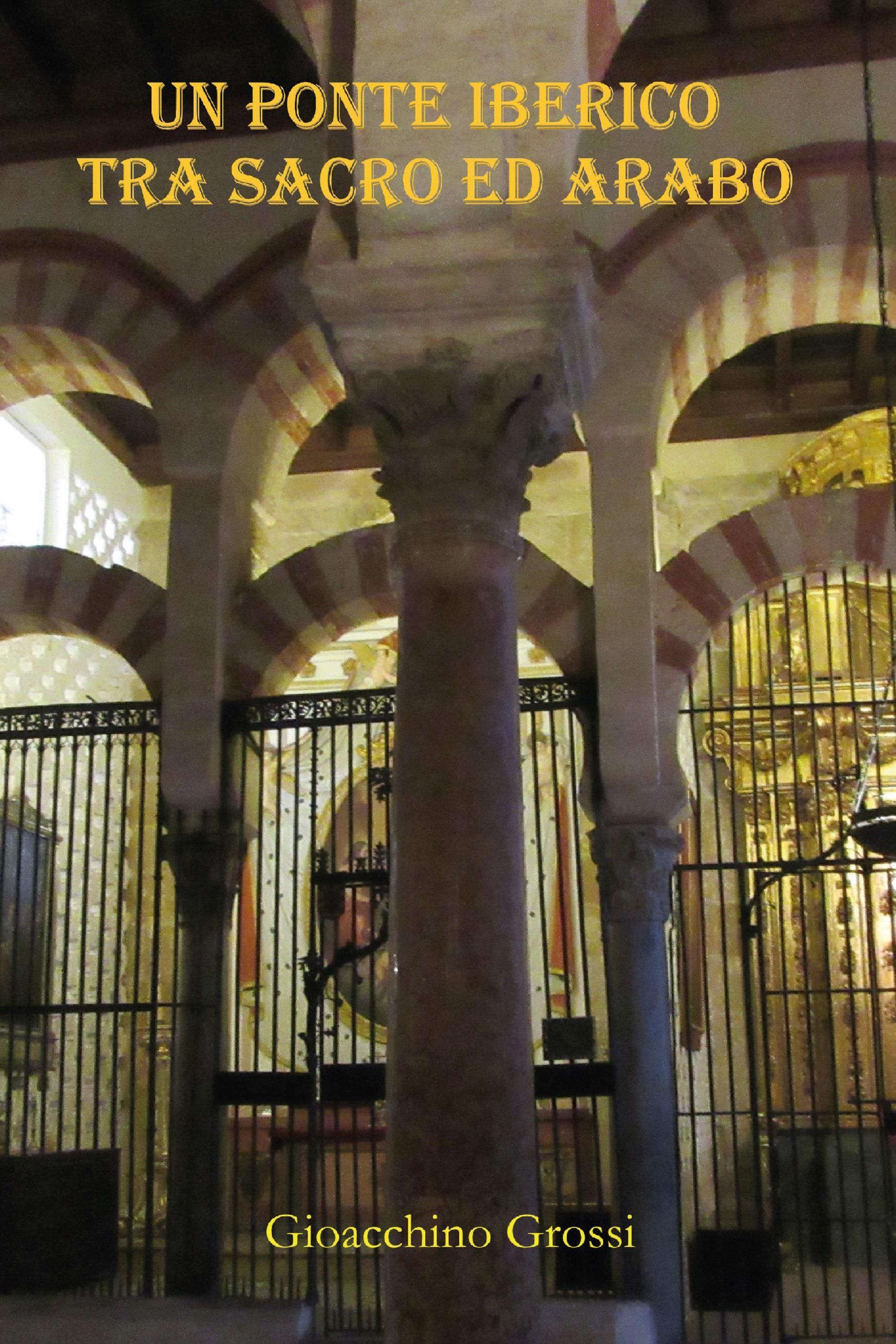 Un ponte iberico tra sacro ed arabo
