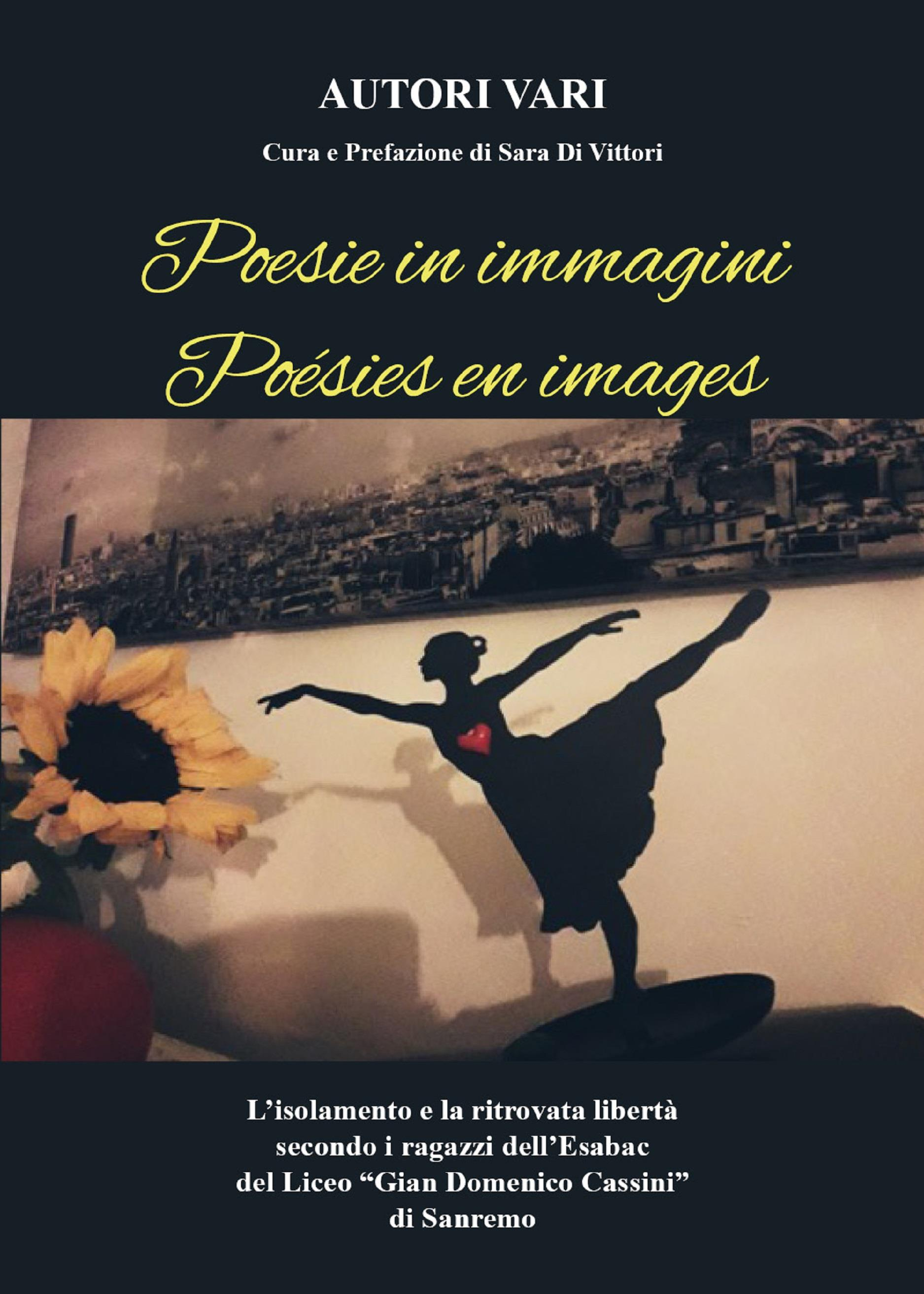 Poesie in immagini - Poésies en images a cura di Sara Di Vittori