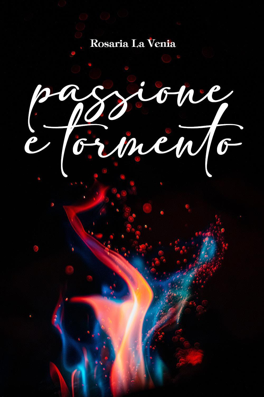 Passione e Tormento