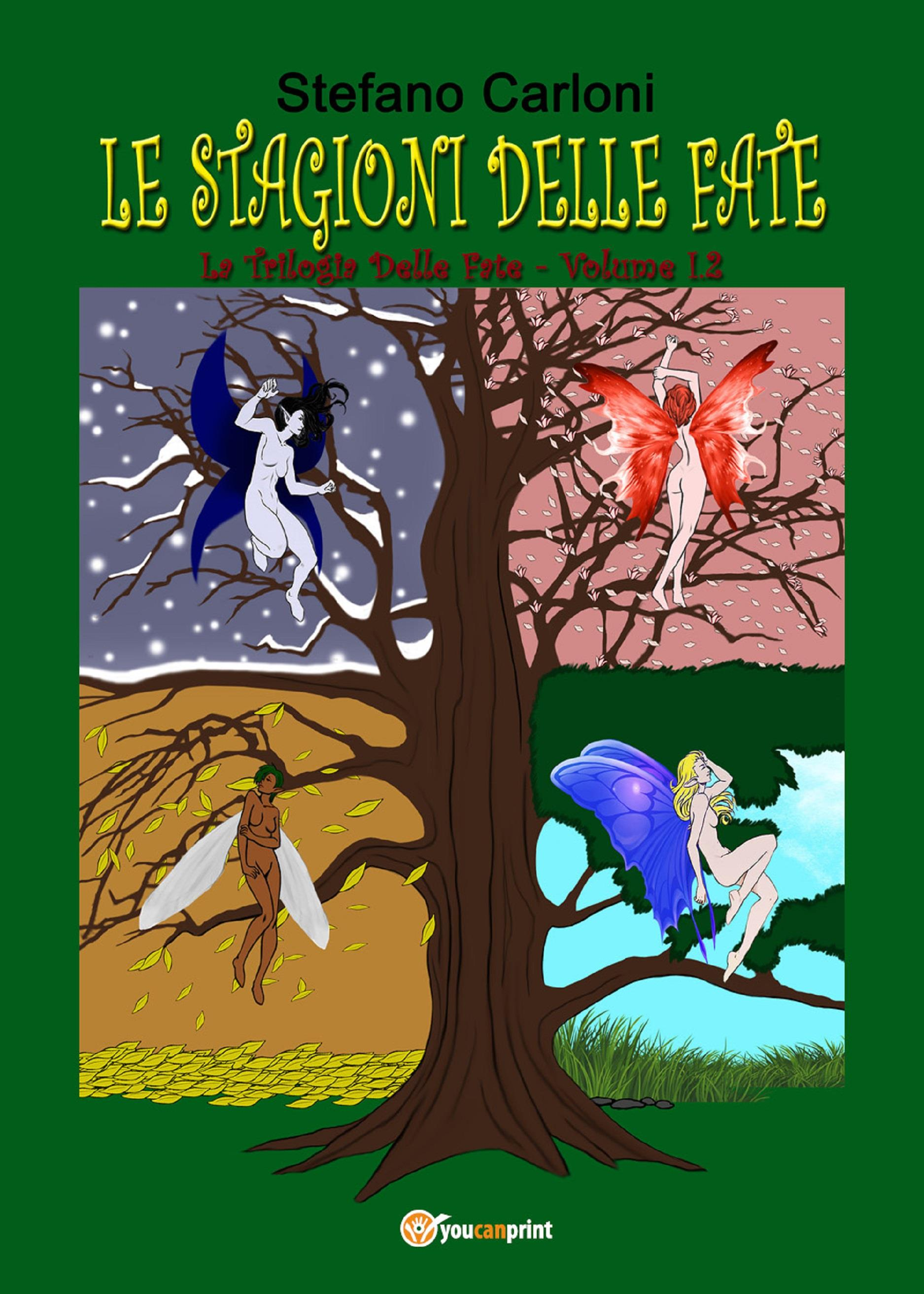Le stagioni delle fate. La Trilogia delle Fate - Volume I.2