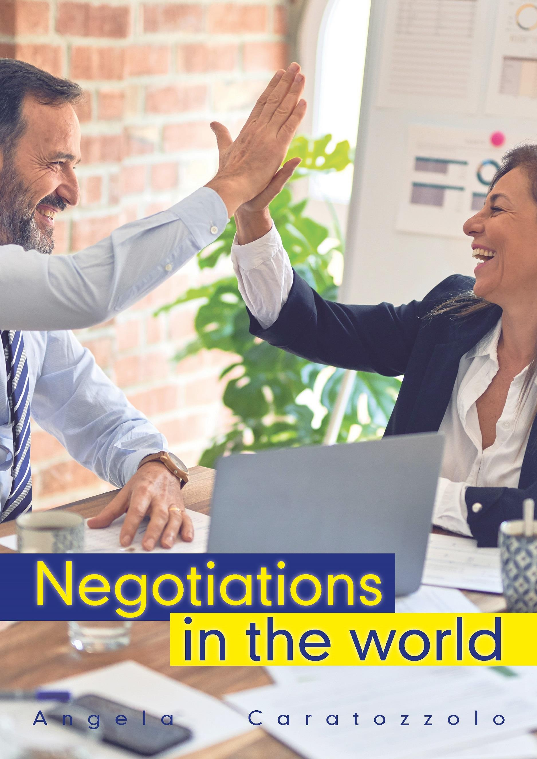 Negotiations in the world