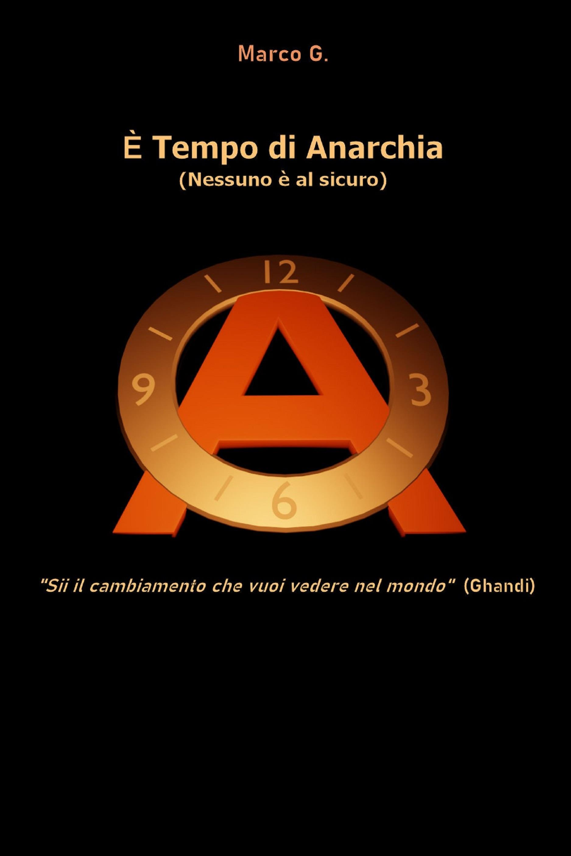 E' tempo di anarchia