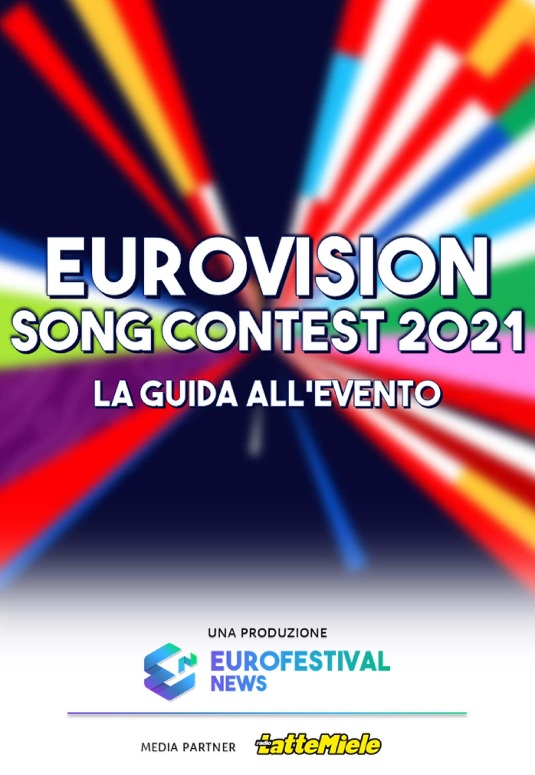 Guida all'Eurovision Song Contest 2021