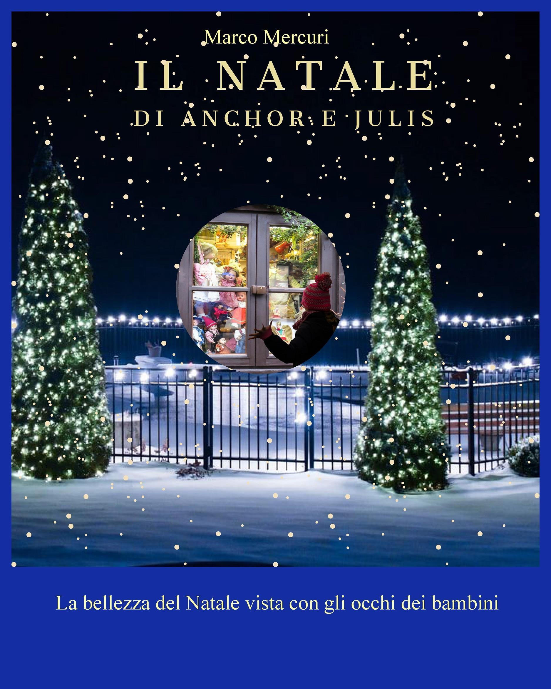 Il Natale di Anchor e Julis