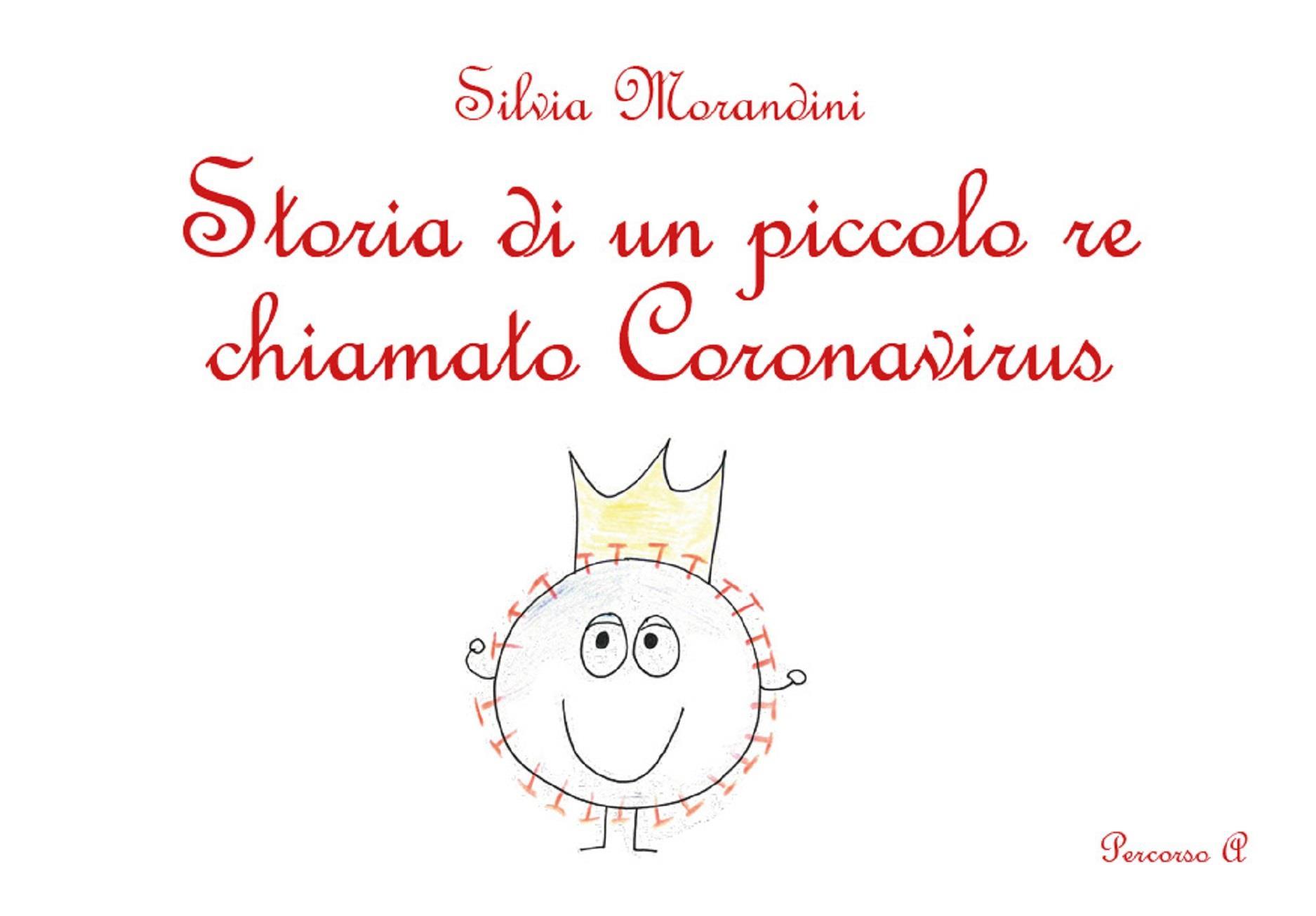 Storia di un piccolo re chiamato Coronavirus
